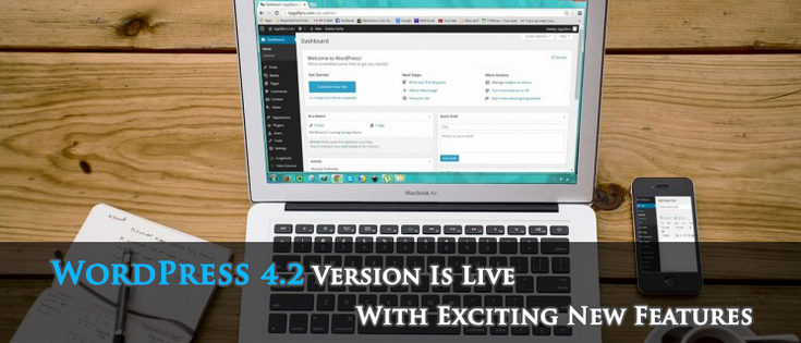 WordPress 4.2 Version Is Live With Exciting New Features