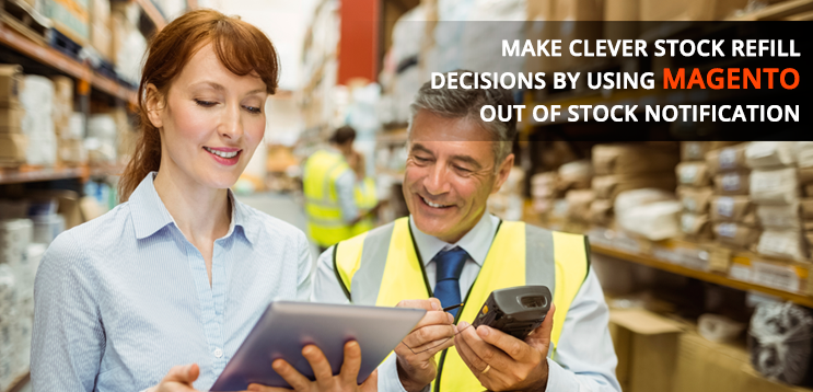 How To Save Inventory Cost In Magento By Out Of Stock Notification Extension