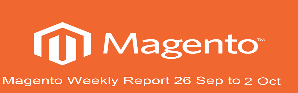 Weekly Magento Recap - 26 September to 2 October