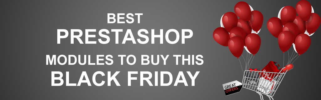 Best PrestaShop Modules by FMM to Buy This Black Friday