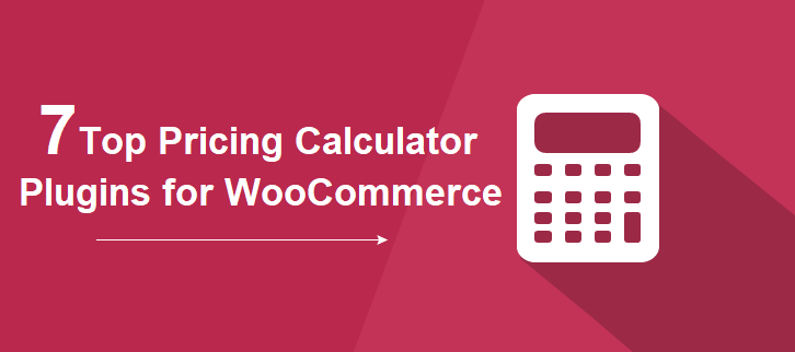 7 Top Pricing Calculator Plugins for WooCommerce / FmeAddons Blog