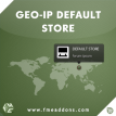 Geo-Ip Default Store